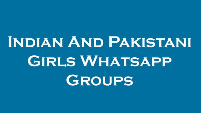100+ Whatsapp Group Links, Friendship Pakistani Groups, Pakistani And Indian Girls