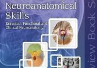 Neuroanatomy and Neuroanatomical Skills PDF Free Download