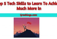 Top 5 Tech Skills to Learn To Achieve Much More in 2021
