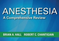 Anesthesia A Comprehensive Review Brian Hall 6th Edition PDF Free Download