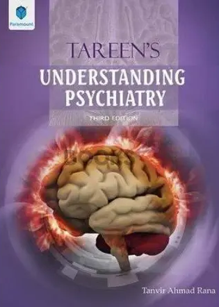 Tareen's Understanding Psychiatry 3rd Edition PDF Free Download