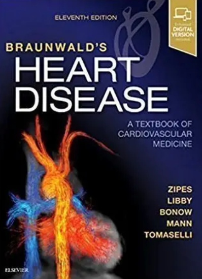 Braunwald's Heart Disease A Textbook of Cardiovascular Medicine 11th Edition PDF Free Download