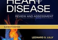 Braunwald's Heart Disease Review and Assessment PDF Free Download