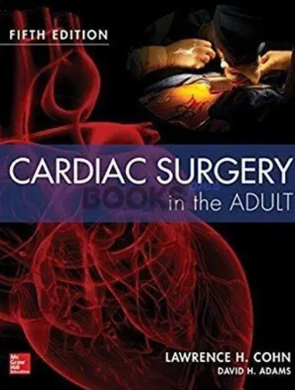 Cardiac Surgery in the Adult 2 Volumes PDF Free Download