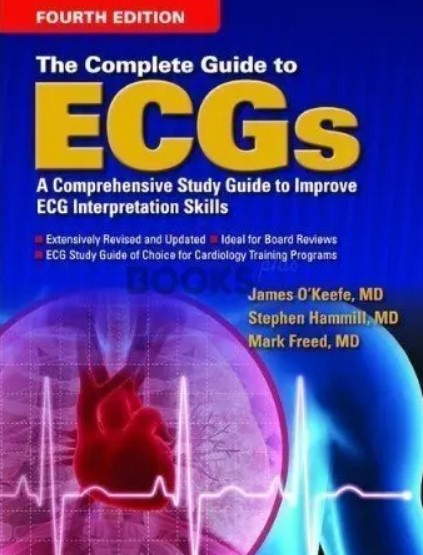The Complete Guide to ECGs 4th Edition PDF Free Download